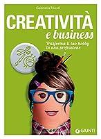 Creativita' e business