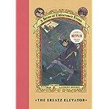 A series unfortunate events: The Ersatz Elevator: 6