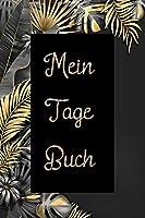 Mein Tage Buch: Liniertes Tagebuch fuer Maedchen zum Ausfuellen