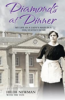 Upstairs & Downstairs: My Life In Service as a Lady's Maid by [Newman, Martyn Newman obo Hilda]