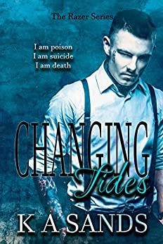 Changing Tides: (Book #2, The Razer Series) by [Sands, K A]