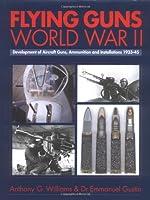Flying Guns of World War II