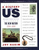 The New Nation (A History of US)
