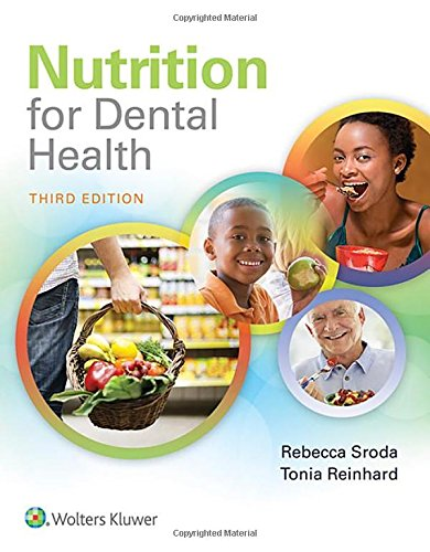 Download Nutrition for Dental Health: A Guide for the Dental Professional 1496333438