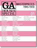 GA HOUSES SPECIAL 01 MASTERPIECES1945-1970―世界の住宅