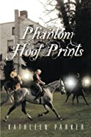Phantom Hoof Prints