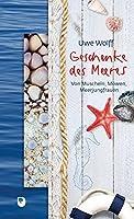 Geschenke des Meeres: Von Muscheln, Moewen, Meerjungfrauen