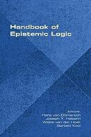 Handbook of Epistemic Logic
