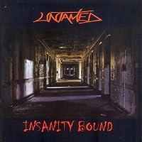 Insanity Bound