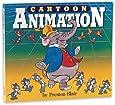 Cartoon Animation (Collector's Series)