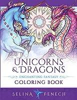 Unicorns and Dragons - Enchanting Fantasy Coloring Book (Fantasy Coloring by Selina)