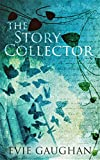 The Story Collector (English Edition)