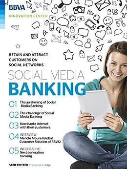 [BBVA Innovation Center]のEbook: Social Media Banking (Fintech Series) (English Edition)