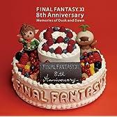 FINAL FANTASY XI 8th Anniversary-Memories of Dusk and Dawn
