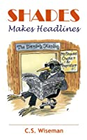Shades Makes Headlines