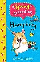Spring According to Humphrey (Humphrey the Hamster)