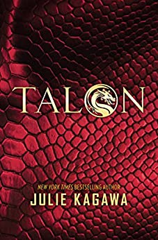 Talon (The Talon Saga) by [Kagawa, Julie]