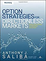 Option Spread Strategies: Trading Up, Down, and Sideways Markets by Anthony J. Saliba(2009-01-01)