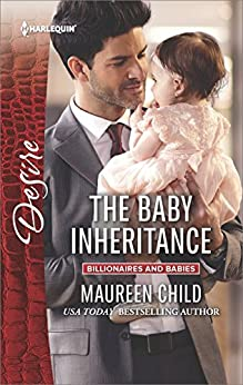 [Child, Maureen]のThe Baby Inheritance (Billionaires and Babies Book 2455) (English Edition)