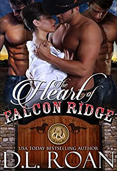 The Heart of Falcon Ridge (The McLendon Family Saga Book 1) by [Roan, D.L.]