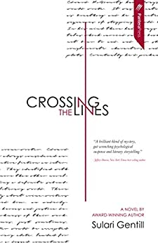 Crossing the Lines by [Gentill, Sulari]