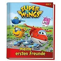 Super Wings: Meine ersten Freunde: Kindergartenfreundebuch