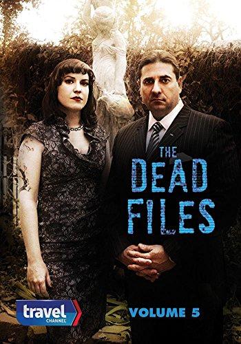 The Dead Files Volume 5