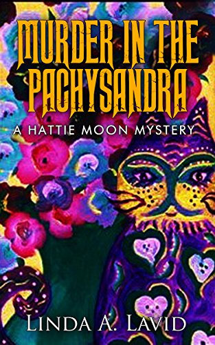 Murder in the Pachysandra: A Hattie Moon Mystery (English Edition)