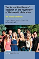 The Second Handbook of Research on the Psychology of Mathematics Education: The Journey Continues