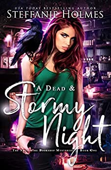 A Dead and Stormy Night (Nevermore Bookshop Mysteries Book 1) by [Holmes, Steffanie]
