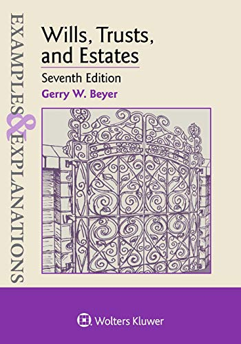 Download Wills, Trusts, and Estates (Examples & Explanations) 145489170X