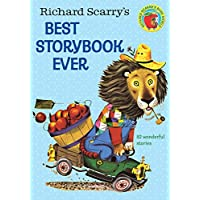 Richard Scarry's Best Storybook Ever! (Giant Little Golden Book)