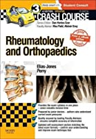 Crash Course Rheumatology and Orthopaedics Updated Print + eBook edition, 3e