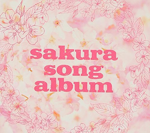 [画像:SAKURA SONG ALBUM]