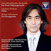 Mendelssohn-Bartholdy: Die Erste Walpurgisnacht / Brahms: Nanie / Schumann: Der Konigssohn (2013-08-05)
