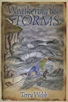 Weathering the Storms (Louie (Historical Fiction))