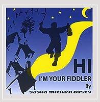 Hi I'm You Fiddler