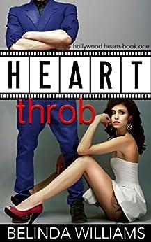Heartthrob (Hollywood Hearts Book 1) by [Williams, Belinda]