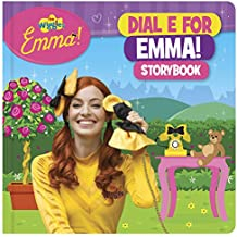 The Wiggles Emma!: Dial E for Emma Storybook