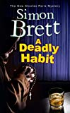 A Deadly Habit: A Theatrical Mystery (Charles Paris Mystery)