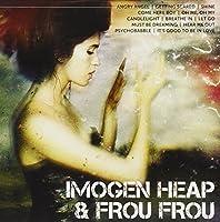 Icon: Imogen Heap & Frou Frou by Imogen Heap & Frou Frou (2011-01-04)