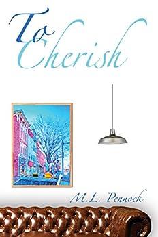 To Cherish (To Have Book 3) by [Pennock, M.L., Pennock, Miranda L.]