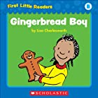 First Little Readers: Gingerbread Boy (Level B)