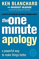 The One Minute Apology : A Powerful Way to Make Things Better (One Minute Manager)【洋書】 [並行輸入品]