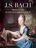 J. S. Bach: Petit livre d'Anna Magdalena Bach: Piano (French Edition) 画像