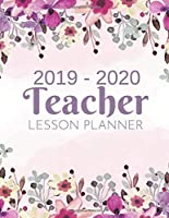 Teacher Lesson Planner: Weekly and Monthly Calendar Agenda | Academic Year July 2019 through June 2020 | Includes Quotes & Holidays | Beautiful Colorful Purple Watercolor Flowers Cover (2019-2020)
