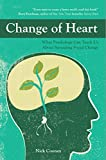 Change of Heart: What Psychology Can Teach Us About Spreading Social Change (English Edition)