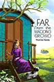 Far from the Madding Crowd : [Illustrated] [Free Audio Links] (English Edition)
