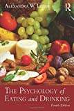 Cover of The Psychology of Eating and Drinking
