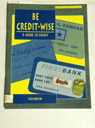Download Be Credit Wise: A Guide to Credit 0822446553